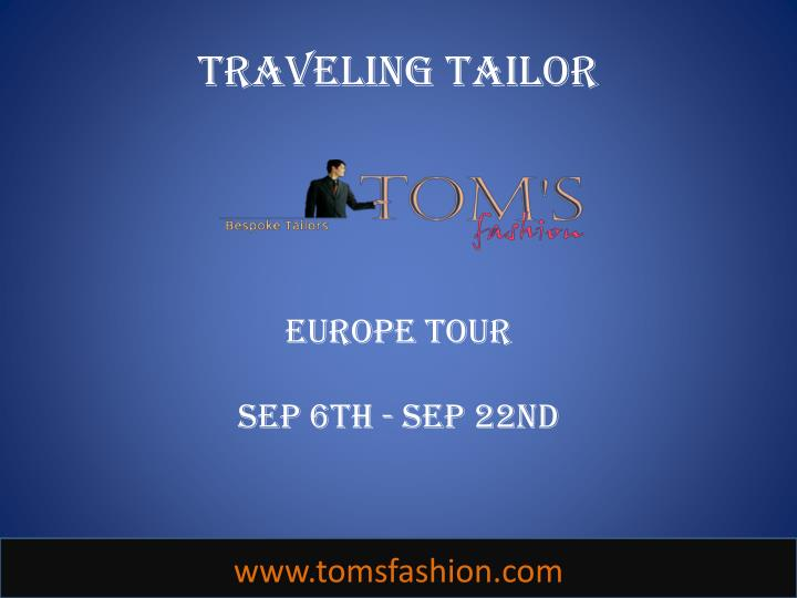 Traveling tailor europe tour sep 6th sep 22nd