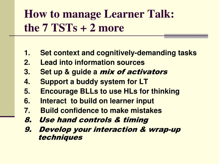 How to manage Learner Talk: