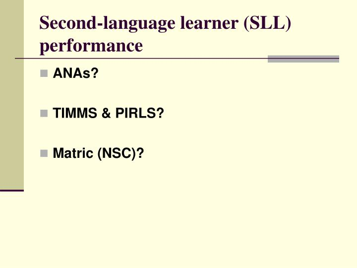 Second-language learner (SLL) performance
