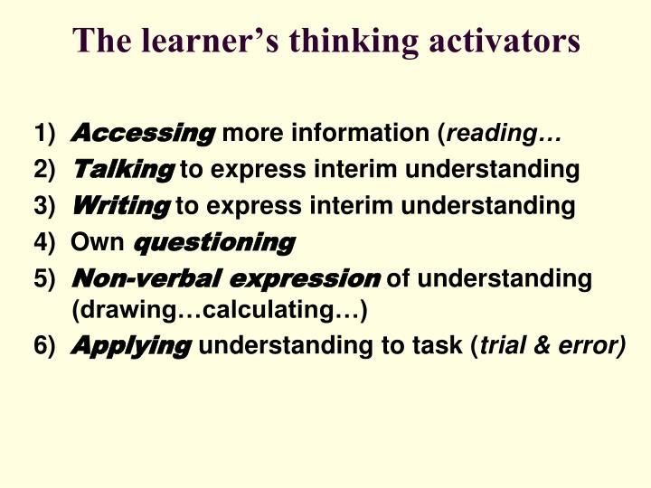 The learner's thinking activators