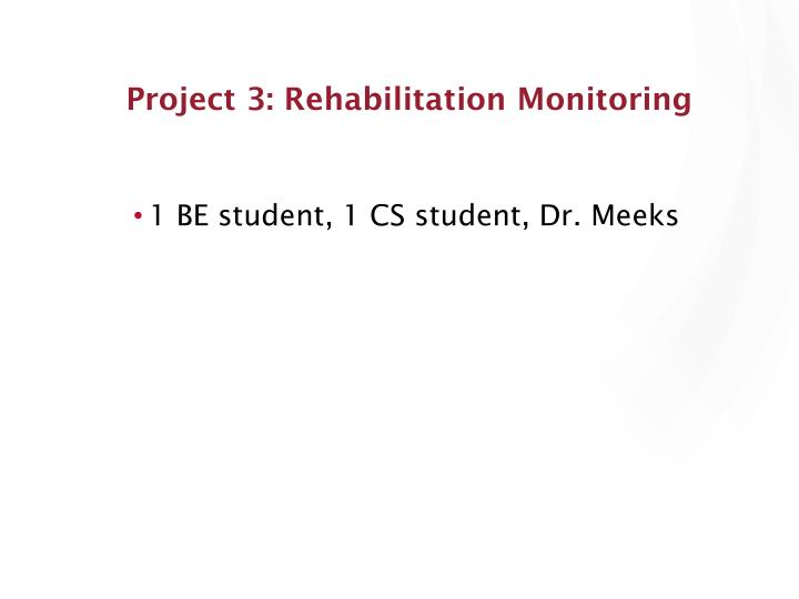 Project 3: Rehabilitation Monitoring