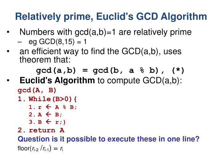 Relatively prime, Euclid's GCD Algorithm