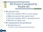 h2 factors considered by winds h2
