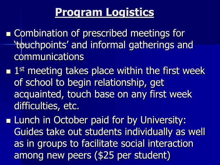 Program Logistics