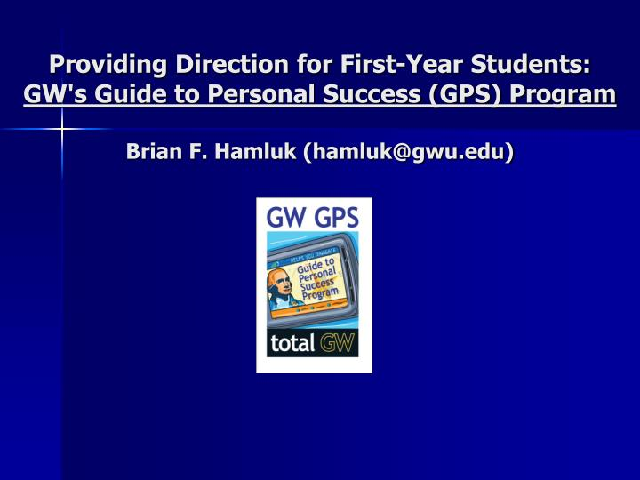 Providing Direction for First-Year Students: