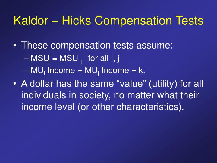 Kaldor – Hicks Compensation Tests