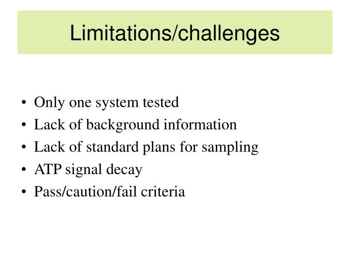 Limitations/challenges