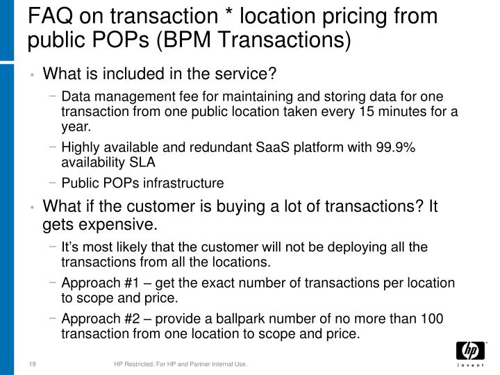 FAQ on transaction * location pricing from public POPs (BPM Transactions)