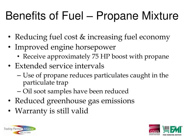 Benefits of Fuel – Propane Mixture