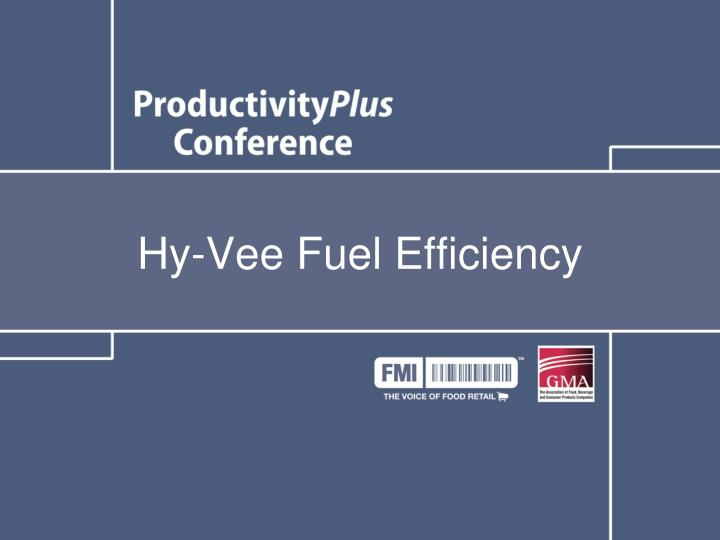 Hy-Vee Fuel Efficiency