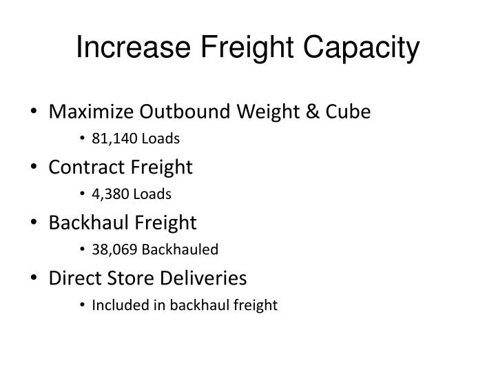 Increase Freight Capacity