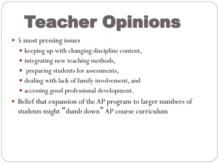 Teacher Opinions