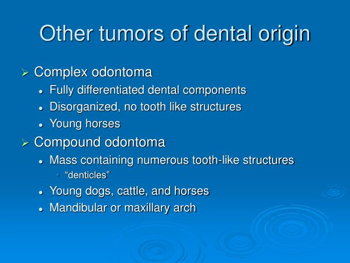Other tumors of dental origin