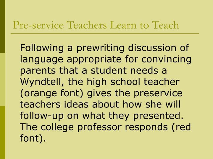 Pre-service Teachers Learn to Teach