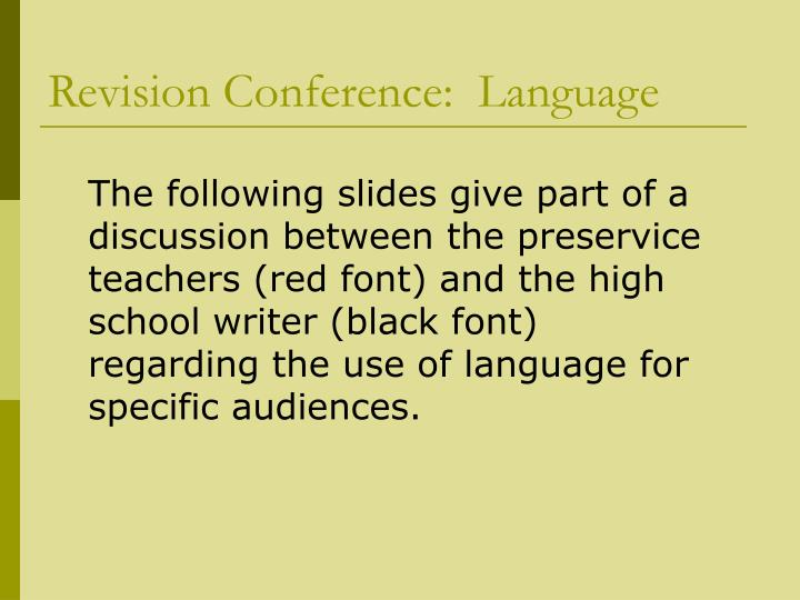 Revision Conference:  Language