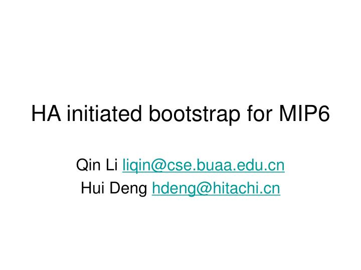 HA initiated bootstrap for MIP6