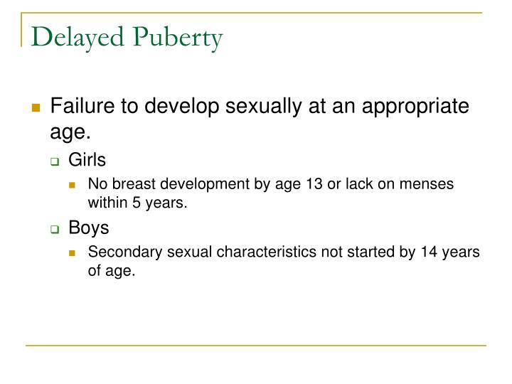 Delayed Puberty