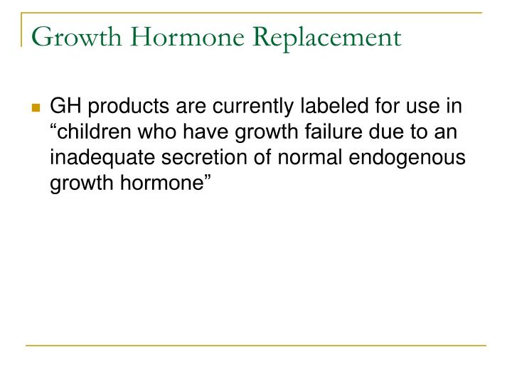 Growth Hormone Replacement