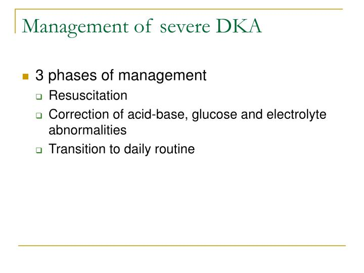 Management of severe DKA