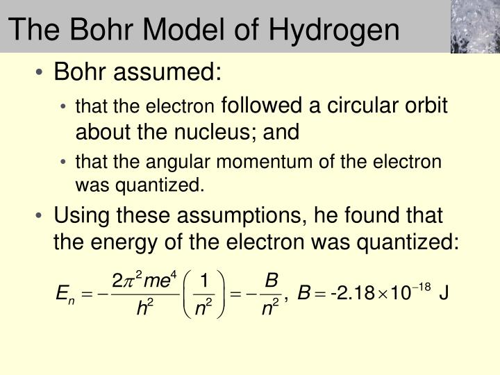 The Bohr Model of Hydrogen