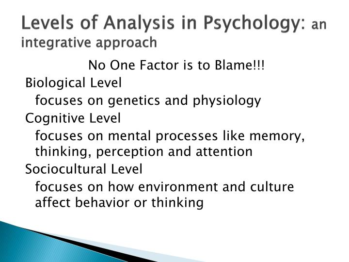Levels of Analysis in Psychology: