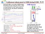 confinement enhancement by smbi during ecrh
