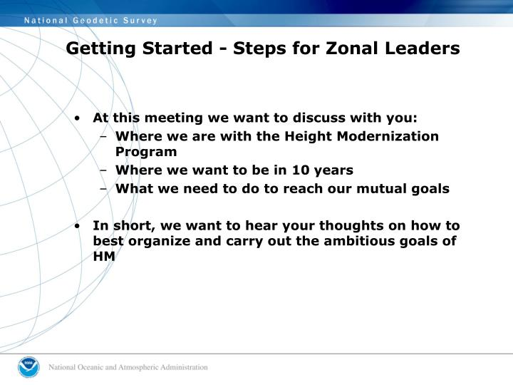 Getting Started - Steps for Zonal Leaders