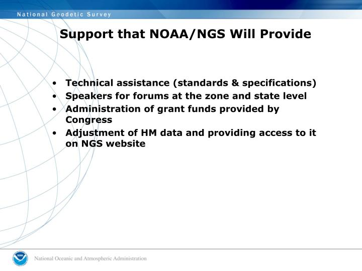 Support that NOAA/NGS Will Provide