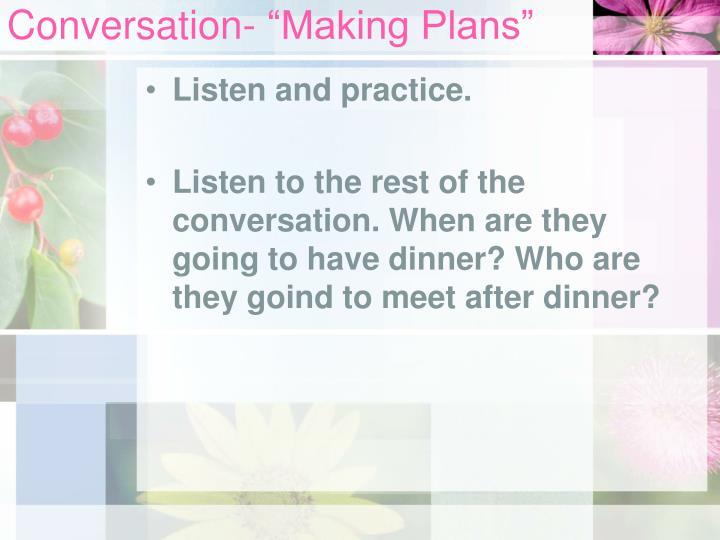"Conversation- ""Making Plans"""