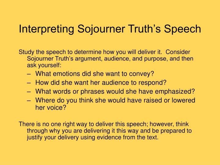 sojourner truth speech essay Sojourner truth a life and legacy of faith (written for the sojourner truth institute of battle creek in association with the historical society of battle creek.