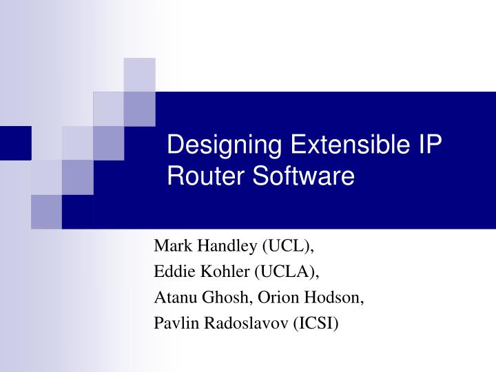 Designing extensible ip router software