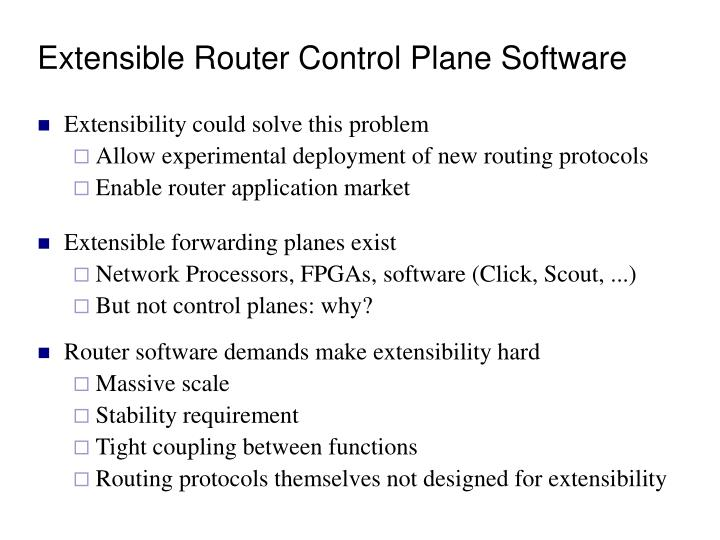 Extensible router control plane software