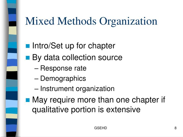 Mixed Methods Organization