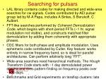 searching for pulsars