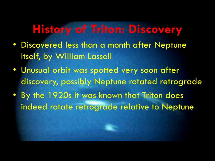 History of Triton: Discovery