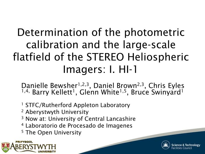 Determination of the photometric calibration and the large-scale flatfield of the STEREO Heliospheri...