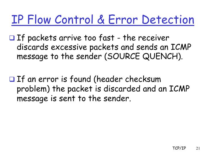 IP Flow Control & Error Detection