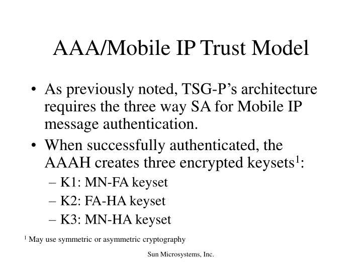 AAA/Mobile IP Trust Model