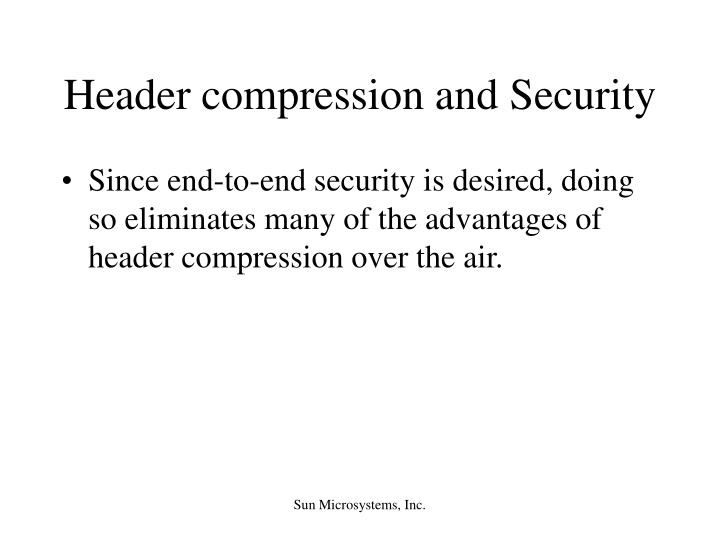 Header compression and Security