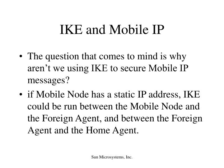 IKE and Mobile IP