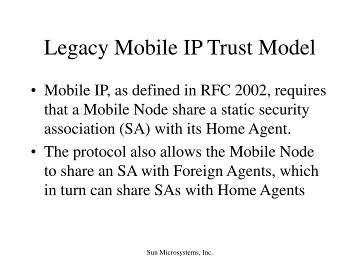 Legacy Mobile IP Trust Model