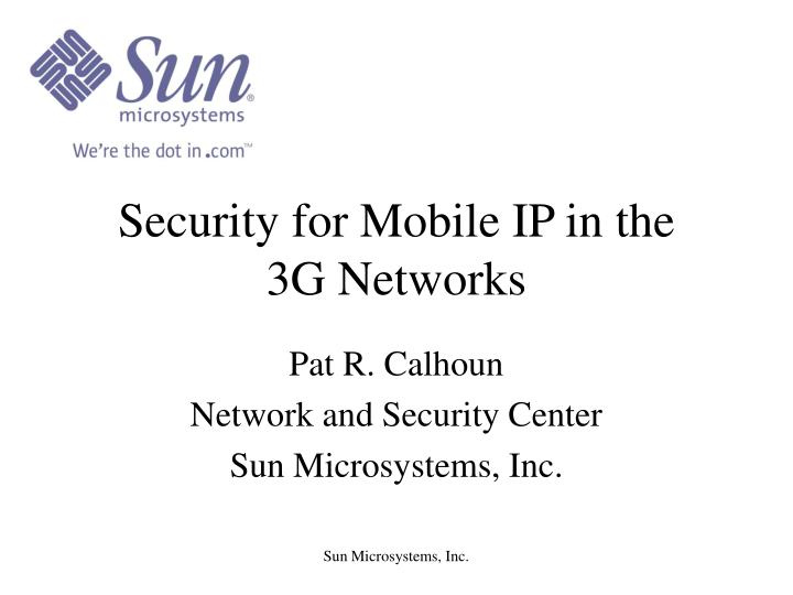 Security for Mobile IP in the