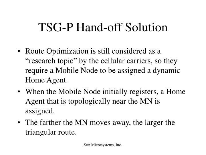TSG-P Hand-off Solution