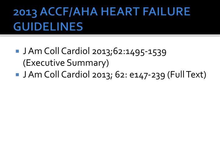 2013 ACCF/AHA HEART FAILURE GUIDELINES