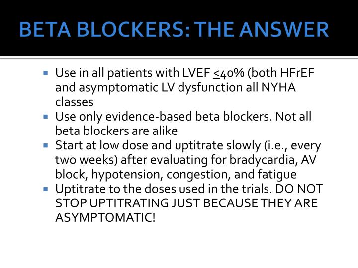 BETA BLOCKERS: THE ANSWER