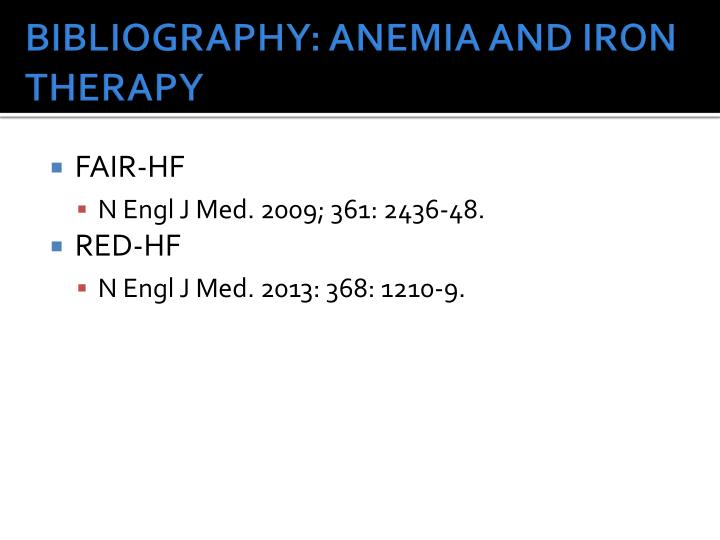 BIBLIOGRAPHY: ANEMIA AND IRON THERAPY