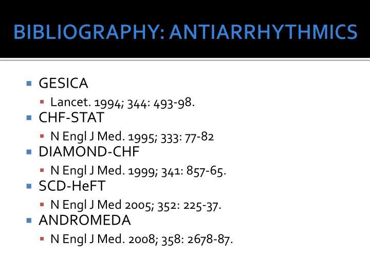BIBLIOGRAPHY: ANTIARRHYTHMICS