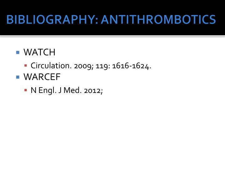 BIBLIOGRAPHY: ANTITHROMBOTICS
