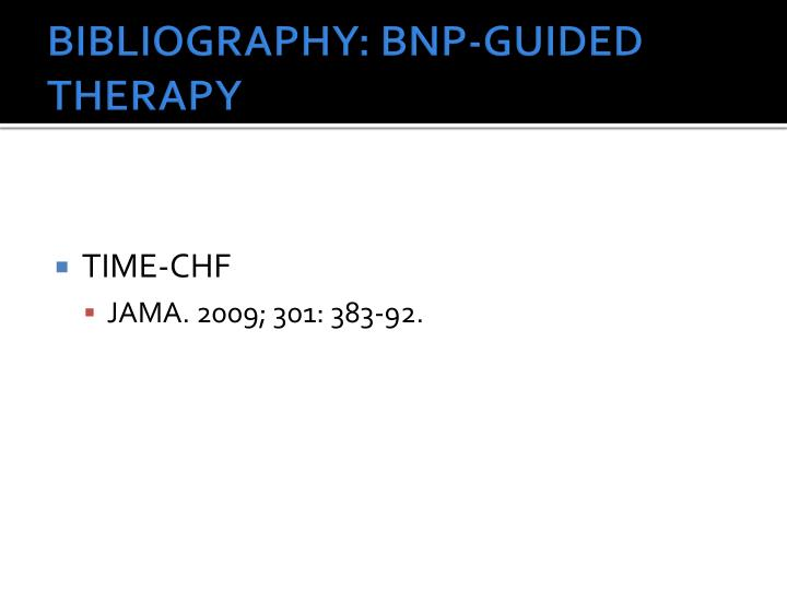 BIBLIOGRAPHY: BNP-GUIDED THERAPY