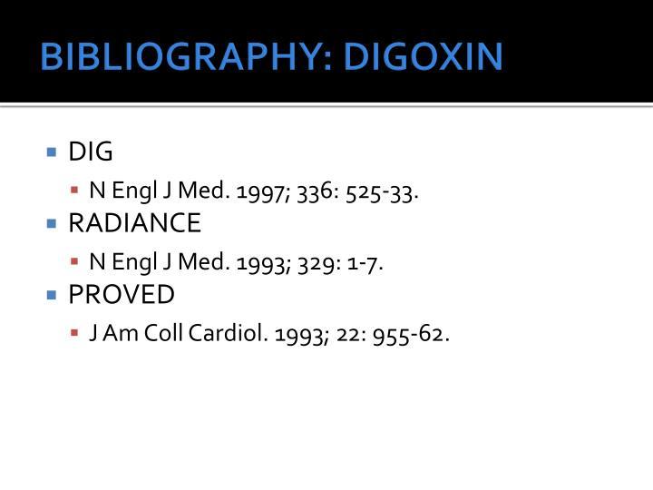 BIBLIOGRAPHY: DIGOXIN